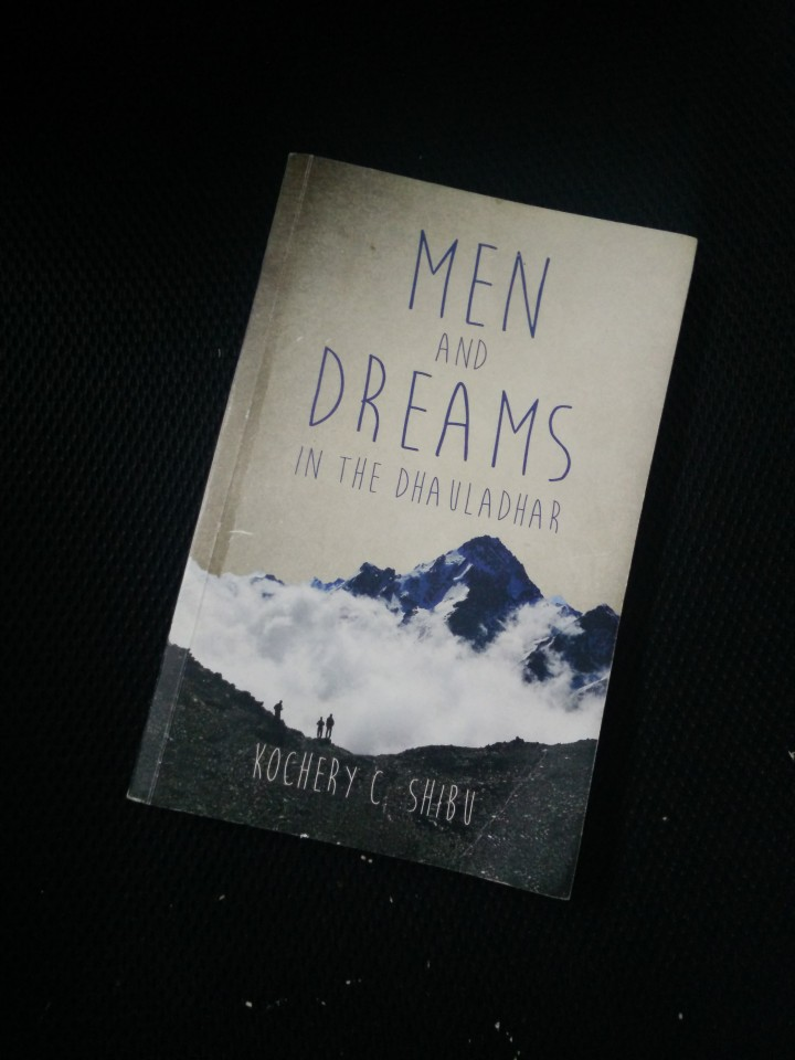 Men and Dreams in the Dhauladhar – a spoiler-free book review.