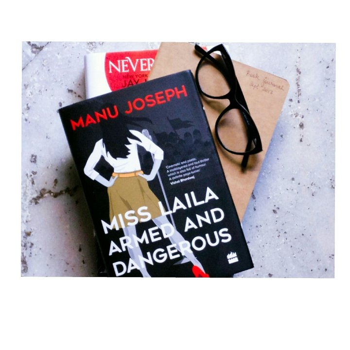 Biblio-thoughts on Miss Laila Armed and Dangerous by Manu Joseph | Are you easily offended? – Vlog