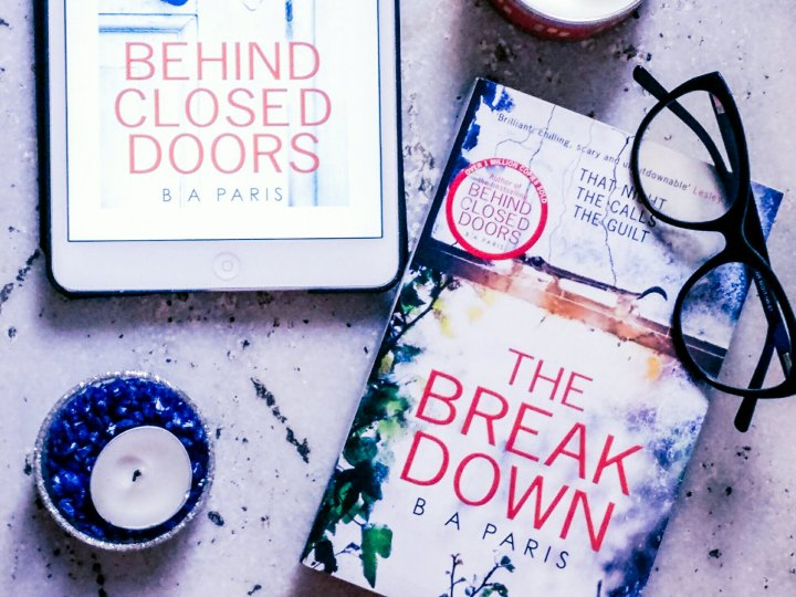 What would you do if you can't remember committing a crime? | My Thoughts on The Break Down by B.A Paris | Spoiler-free Book Review
